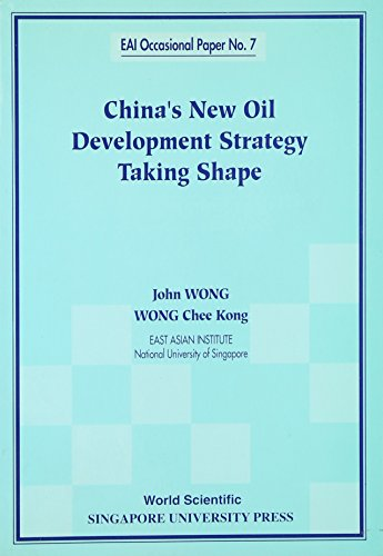 9789810236403: China's New Oil Development Strategy Taking Shape (Eai Occasional Paper)