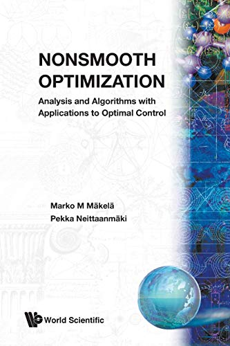 9789810236908: Nonsmooth Optimization Analysis and Algorithms With Applications to Optimal Control