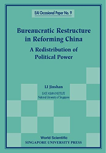 Bureaucratic Restructuring in Reforming China: A Redistribution: Li Jinshan