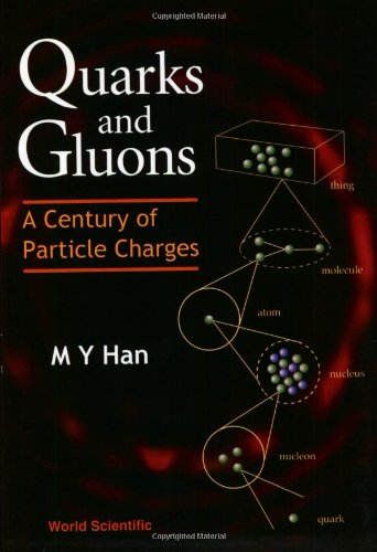 Quarks and Gluons: A Century of Particle: Han, Moo-Young