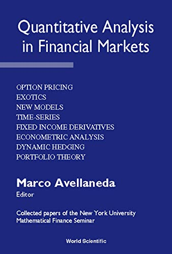 Quantitative Analysis in Financial Markets Volume I : Collected Papers of the New York University ...