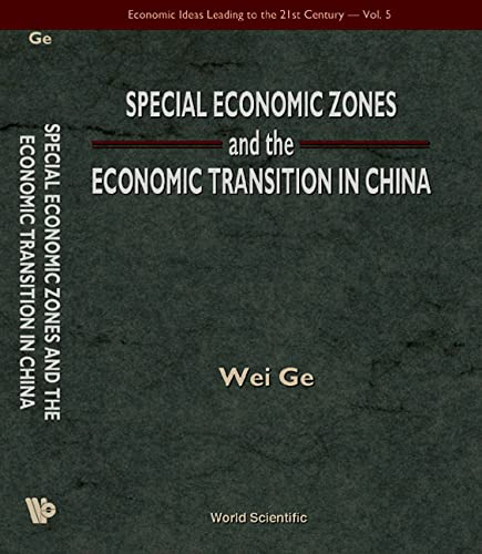 9789810237905: Special Economic Zones and the Economic Transition in China (Economic Ideas Leading to the 21st Century)