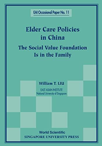Elder Care Policies in China: The Social: Liu, William T.