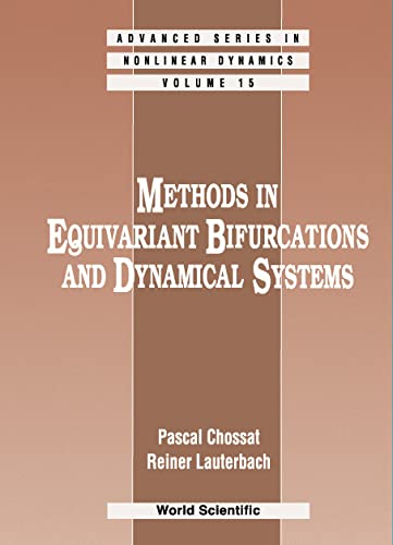9789810238285: Methods In Equivariant Bifurcations And Dynamical Systems (Advanced Series in Nonlinear Dynamics)