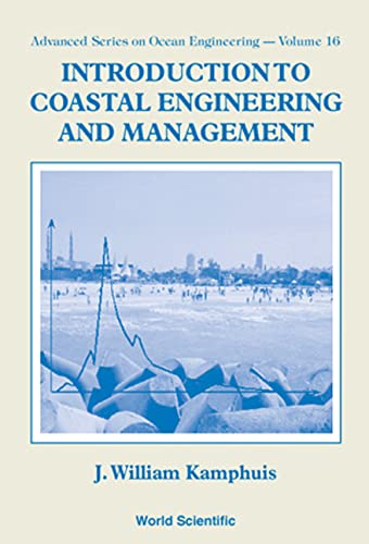 9789810238308: Introduction to Coastal Engineering and Management (Advanced Series on Ocean Engineering Ser)