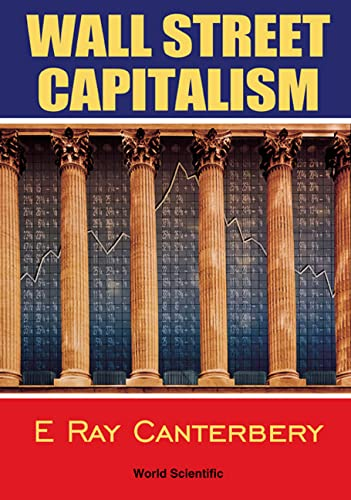 9789810238506: Wall Street Capitalism: The Theory of the Bondholding Class