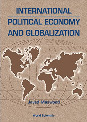 9789810238544: International Political Economy and Glob