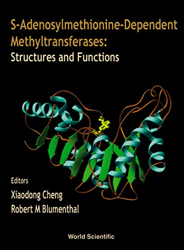 9789810238704: S-Adenosylmethionine-Dependent Methyltransferases: Structures and Functions