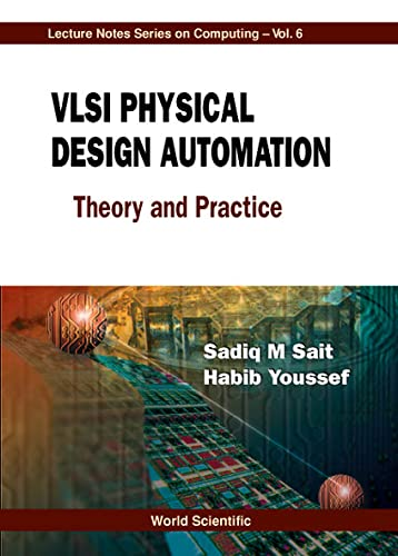 9789810238834: VLSI Physical Design Automation: Theory and Practice