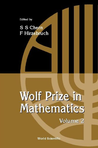Wolf Prize in Mathematics, Volume 2: v. 2: Chern, Shiing-Shen