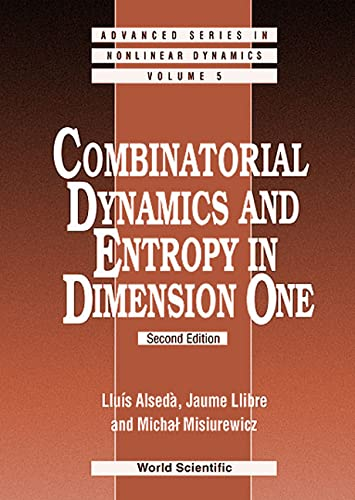 9789810240530: Combinatorial Dynamics and Entropy in Dimension One (Advanced Nonlinear Dynamics)