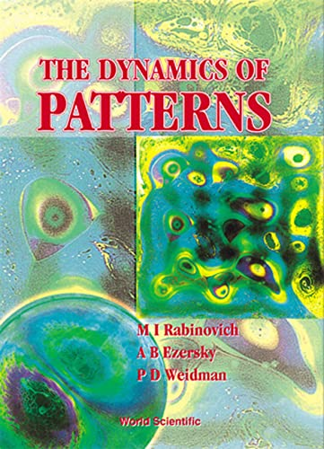 9789810240554: The Dynamics of Pattern