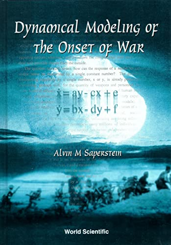 9789810240646: Dynamical Modeling of the Onset of War