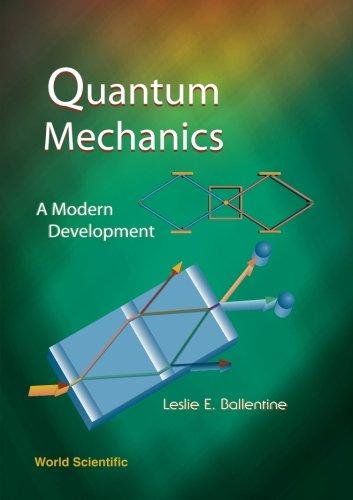 9789810241056: Quantum Mechanics: A Modern Development [Lingua inglese]