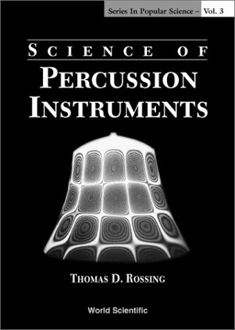 9789810241599: Science of Percussion Instruments (Series in Popular Science)