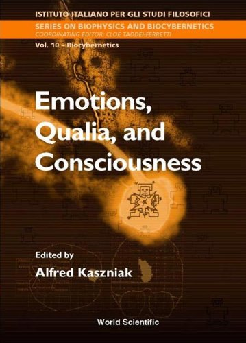 9789810241650: Emotions, Qualia, and Consciousness: Proceedings of the International School of Biocybernetics Casamicciola, Napoli, Italy, 19-24 October 1998 (Biophysics and Biocybernetics)