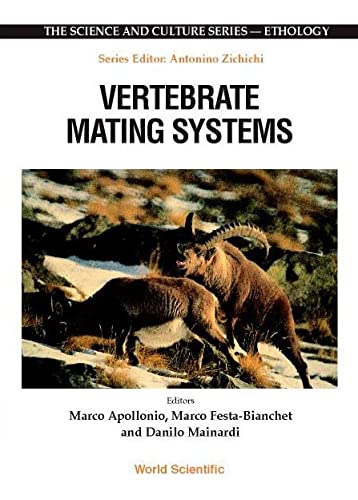 9789810242602: Vertebrate Mating Systems (B) (Science and Culture: Ethology)