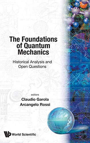 9789810242626: Foundations of Quantum Mechanics: Historical Analysis and Open Questions