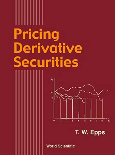 9789810242985: Pricing Derivative Securities