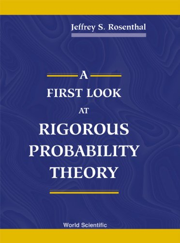 9789810243036: A First Look at Rigorous Probability Theory