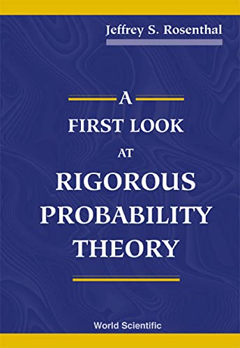 9789810243227: A First Look at Rigorous Probability Theory