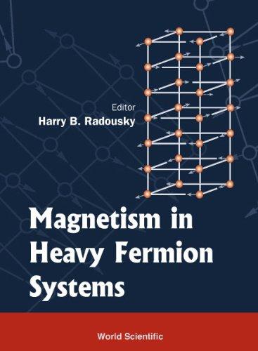 MAGNETISM IN HEAVY FERMIONS (Series in Modern: Radousky, Harry B.