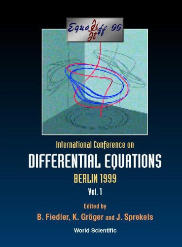 9789810243593: Equadiff 99: International Conference on Differential Equations : Berlin, Germany 1-7 August 1999