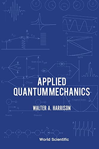 Applied Quantum Mechanics: Harrison, Walter A