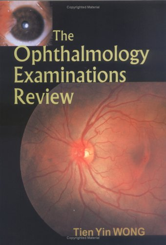 9789810244002: The Ophthalmology Examinations Review