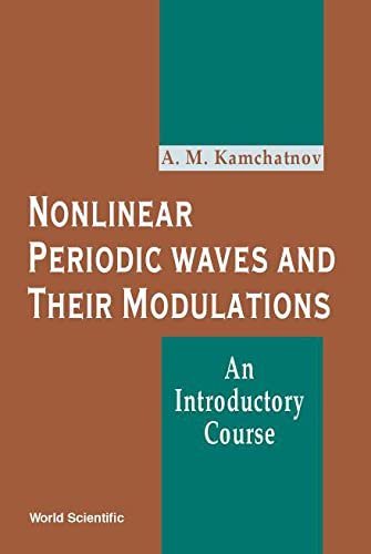 9789810244071: Nonlinear Periodic Waves and Their Modulations: An Introductory Course