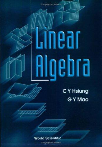9789810244095: Linear Algebra