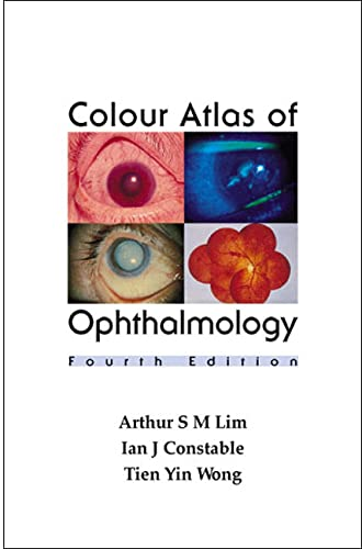 9789810244156: Colour Atlas of Ophthalmology