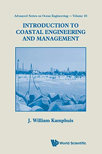 9789810244170: INTRODUCTION TO COASTAL ENGINEERING AND MANAGEMENT (Advanced Series on Ocean Engineering - Vol. 16)