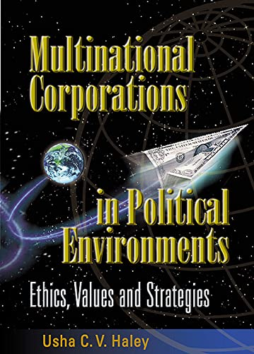 9789810244279: Multinational Corporations in Political Environments: Ethics, Values and Strategies