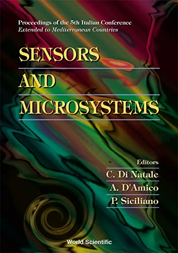 9789810244873: Sensors and Microsystems: Proceedings of the 5th Italian Conference ™- Extended to Mediterranean Countries Lecce, Italy 3 ™ 5 February 2000