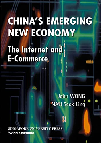 China's Emerging New Economy : Growth of: Ling, Nah Seok