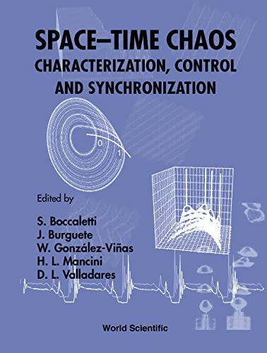 9789810245061: Space-Time Chaos: Characterization, Control and Synchronization Pamplona, Spain 19-23 June 2000