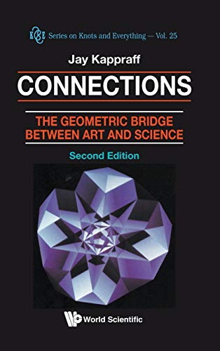 9789810245856: Connections: The Geometric Bridge Between Art and Science
