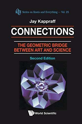 9789810245863: Connections: The Geometric Bridge Between Art and Science