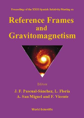 9789810246310: Reference Frames & Gravitomagnetism