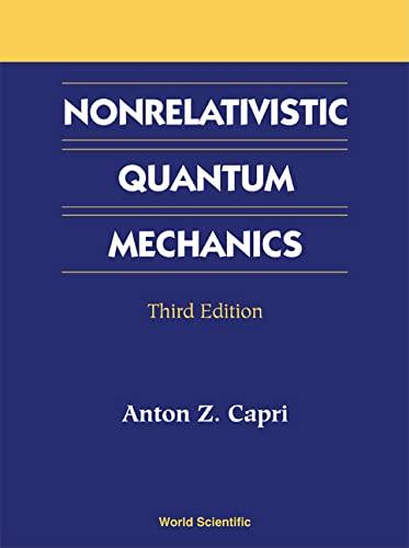 9789810246518: Nonrelativistic Quantum Mechanics, Third Edition