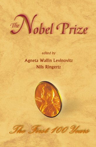 9789810246648: The Nobel Prize: The First 100 Years