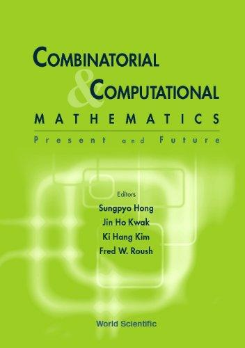 Combinatorial & Computational Mathematics: Present and Future: S. Hong; K.H.