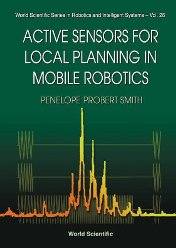 9789810246815: Active Sensors for Local Planning in Mobile Robotics