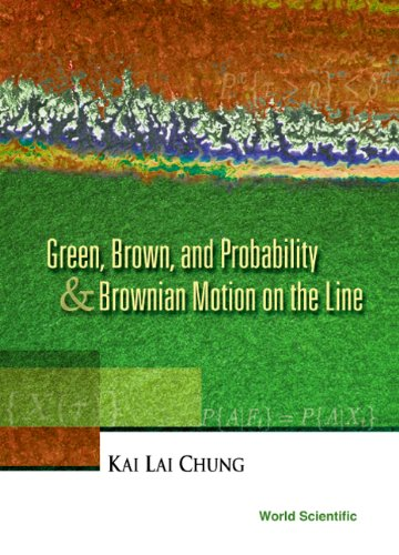 9789810246891: Green, Brown, & Probability and Brownian Motion on the Line