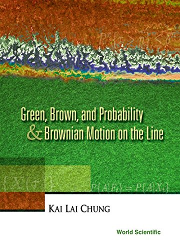 9789810246907: Green, Brown, & Probability and Brownian Motion on the Line