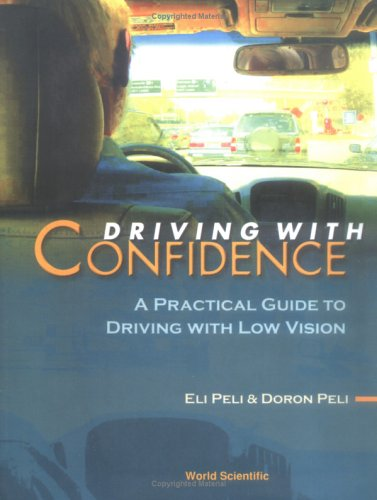 Driving with Confidence: A Practical Guide to Driving with Low Vision (Paperback): David H. Capie
