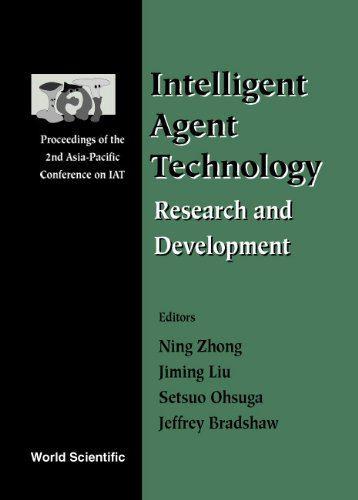 Intelligent Agent Technology: Asia-Pacific Conference on Intelligent Agent Technology 2000
