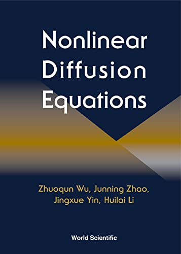 Nonlinear Diffusion Equations: Wu Zhuoqun