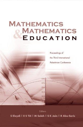 Mathematics & Mathematics Education: S. Elaydi, R